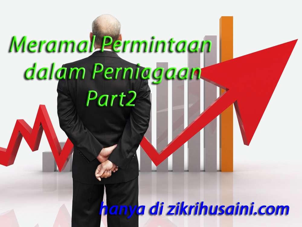 ramal permintaan dalam perniagaan, ramalan dalam perniagaan, forecast sales, forecasting in sales,